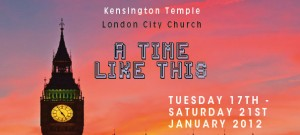 """""""A time like this"""" is the title of the Kensington Temple vision week"""