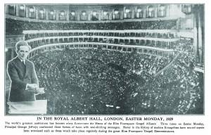 George Jeffreys held meetings at the Royal Albert Hall in the 19210s.