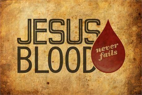Jesus Blood Never Fails Us
