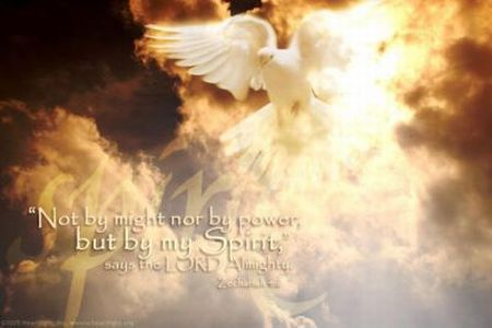 Not by might nor by power but by My Spirit says the Lord